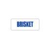 Butcher Freezer Label Brisket